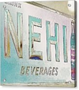 Nehi Ice Cold Beverages Sign Acrylic Print