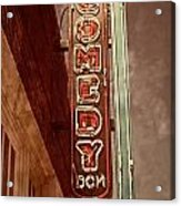 Neon Comedy Sign Acrylic Print