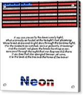 Neon Glory Acrylic Print by John Farnan