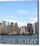 New York As I Saw It In 2008 Acrylic Print