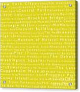 New York City In Words Yellow Acrylic Print by Sabine Jacobs