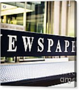 Newspapers Stand Sign In Chicago Acrylic Print