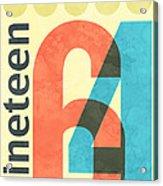 Nineteen 64 Acrylic Print