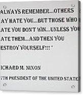 Nixon Quote  Acrylic Print
