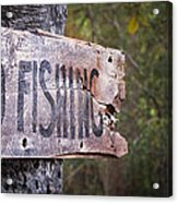 No Fishing Acrylic Print