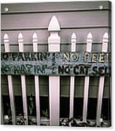 No Parking No Peeing No Hating No Cat Selling Acrylic Print