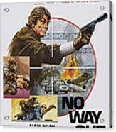No Way Out, Aka Big Guns - Tony Acrylic Print