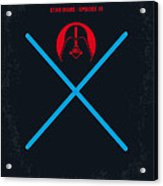 No225 My Star Wars Episode IIi Revenge Of The Sith Minimal Movie Poster Acrylic Print