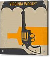 No426 My Whos Afraid Of Virginia Woolf Minimal Movie Poster Acrylic Print