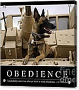 Obedience Inspirational Quote Acrylic Print