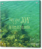 Ocean Of Joy Acrylic Print by Irina Wardas