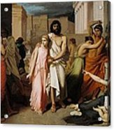 Oedipus And Antigone Or The Plague Of Thebes  Acrylic Print