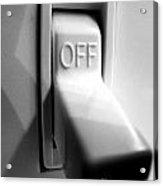 Off Switch Acrylic Print