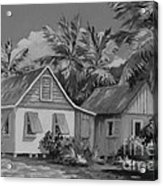 Old Cayman Cottages Monochrome Acrylic Print