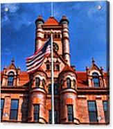 Old Dupage County Courthouse Flag Acrylic Print