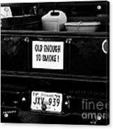 Old Enought To Smoke Acrylic Print by   Joe Beasley