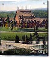 Old Faithful Inn Yellowstone Np 1928 Acrylic Print