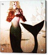 Old Sailors Dream - The Mermaid Acrylic Print