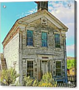 Old School House Bannack Ghost Town Montana Acrylic Print by Jennie Marie Schell