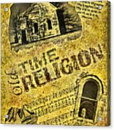 Old Time Religion Acrylic Print