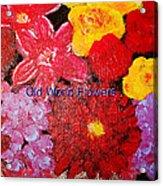 Old World Flowers  Acrylic Print
