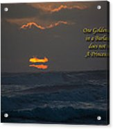 One Golden Thread Acrylic Print