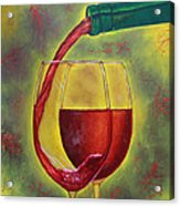 One Good Pour Deserves Another Acrylic Print