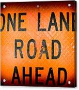 One Lane Road Acrylic Print