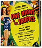 One Night In The Tropics, Us Poster Acrylic Print