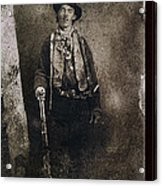 Only Authenticated Photo Of Billy The Kid Ft. Sumner New Mexico C.1879-2013 Acrylic Print