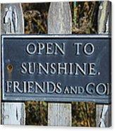 Open To Sunshine Sign Acrylic Print