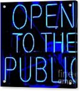 Open To The Public Acrylic Print