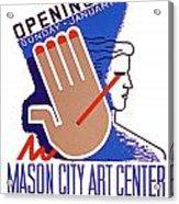 Opening Of Mason City Art Center Poster Acrylic Print