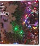 Ornaments-2096-happyholidays Acrylic Print
