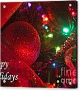 Ornaments-2107-happyholidays Acrylic Print