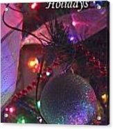 Ornaments-2136-happyholidays Acrylic Print