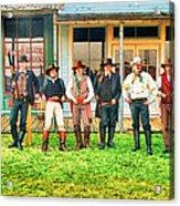 Outlaws Or Lawmen Acrylic Print