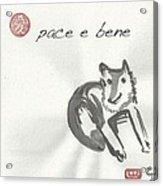 Pace E Bene Acrylic Print