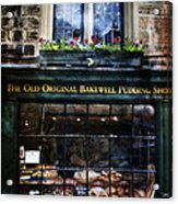 Can You See The Ghost In The Top Window At The Old Original Bakewell Pudding Shop Acrylic Print