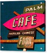 Palm Cafe Acrylic Print by Gail Lawnicki