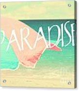 Paradise Awaits Acrylic Print