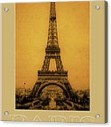 Paris 1889  Acrylic Print by Andrew Fare