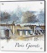 Paris Garrets Acrylic Print