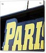 Paris Sign Acrylic Print