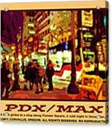 Pdx Max II Acrylic Print
