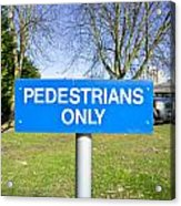 Pedstrians Only Acrylic Print by Tom Gowanlock