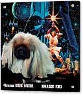 Pekingese Art - Star Wars Movie Poster Acrylic Print