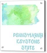 Pennsylvania - Keystone State - Map - State Phrase - Geology Acrylic Print