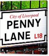 Penny Lane Sign City Of Liverpool England  Acrylic Print