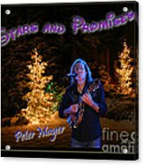 Peter Mayer Stars And Promises Christmas Tour Acrylic Print